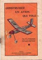 LIVRET CONSTRUISEZ UN AVION QUI VOLE Editions Jeunesse-Magazine Et Pierrot AOUT 1937 - Littérature & DVD