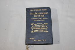 Guide Bleu : Vallée Du Rhone, Cévennes 1923 - Rhône-Alpes