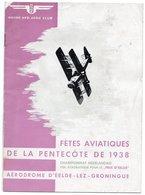 FETES AVIATIQUES DE LA PENTECOTE 1938 Aérodrome D'Eelde-Lez-Groningue CHAMPIONNAT NEERLANDAIS Vol Acrobatique AERO CLUB - Aviron