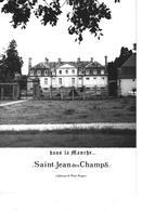 50 - SAINT JEAN DES CHAMPS - ( MANCHE ) - T.Belle Carte Photo Du Château Roger - France