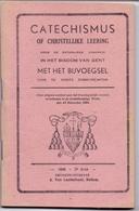 Devotie - Catechismus Of Christelijke Leering - Bisdom Gent - Druk Van Lantschoot Bellem 1946 - Religion & Esotericism