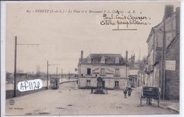 VERETZ- LA PLACE ET LE MONUMENT P.L- COURIER DEVANT L HOTELST-HONORE TENU PAR CHAUVEAU - France