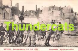 CPA ANTWERPEN ANVERS BOMBARDEMENT 8 - 9 OCT 1914 SCHOENMARKT - Antwerpen
