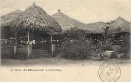 """Le Cercle """" La Dahoméenne """"  à Porto-Novo - Dahomey - Sans éditeur - Dahomey"""