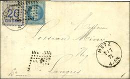 Càd METZ / Als. N° 6 + N° 29 Obl. SP 2 Sur Lettre En Affranchissement Mixte Pour Langres. 1871. - TB. - Postmark Collection (Covers)
