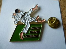 PIN'S  JUDO CLUB  TOULOIS  VILLE TOUL - Judo