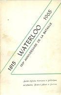 Waterloo 1815-1965 - 150e Anniversaire De La Bataille - Collectif - 1965 - Napoléon - Braine-l'Alleud - Geschichte