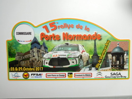 Belle Plaque De Rallye , 15e Rallye De La Porte Normande , Gournay En Bray , FFSA , Citroën DS3 R3 , Commissaire - Racing