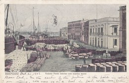 BRINDISI-VEDUTA PORTO INTERNO CON SCARICO MERCI-CARTOLINA VIAGGIATA NEL 1903 - Brindisi