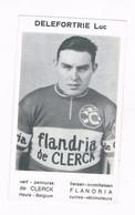 DELEFORTERIE LUC Wielrenner Coureur Cycliste  Flandria - Radsport