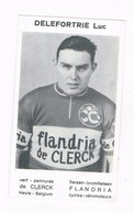 DELEFORTERIE LUC Wielrenner Coureur Cycliste  Flandria - Cyclisme