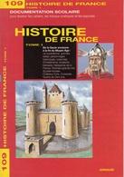 ARNAUD DOCUMENTATION SCOLAIRE N° 109 HISTOIRE DE FRANCE LIVRET NEUF 16 PAGES COULEUR FERMETURE LIBRAIRIE - SITE Serbon63 - Books, Magazines, Comics
