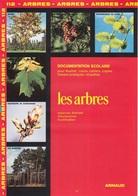 ARNAUD DOCUMENTATION SCOLAIRE N° 112 LES ARBRES LIVRET NEUF 16 PAGES COULEUR FERMETURE LIBRAIRIE - SITE Serbon63 - Books, Magazines, Comics