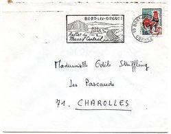 CORREZE - Dépt N° 19 = BORT Les ORGUES 1967 = FLAMME Codée = SECAP Illustrée 'REFLET Du MASSIF CENTRAL' - Postmark Collection (Covers)