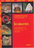 ARNAUD DOCUMENTATION SCOLAIRE N° 113 LES INSECTES LIVRET NEUF 16 PAGES COULEUR FERMETURE LIBRAIRIE - SITE Serbon63 - Books, Magazines, Comics