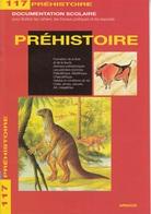 ARNAUD DOCUMENTATION SCOLAIRE N° 117 PREHISTOIRE LIVRET NEUF 16 PAGES COULEUR FERMETURE LIBRAIRIE - SITE Serbon63 - Books, Magazines, Comics