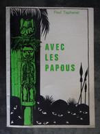 AVEC LES PAPOUS  PAUL TAPHANEL   DEDICACE - Livres Dédicacés