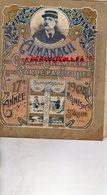 26- SAINT VALLIER- RARE ALMANACH DU GARDE CHAMPETRE CHASSE-PECHE- 1908-M. MELARES -VIN DE SANG ANEMIE- CH. JAILLARDON - Chasse/Pêche