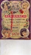 26- SAINT VALLIER- RARE ALMANACH DU GARDE CHAMPETRE CHASSE-PECHE- 1909-M. MELARES -VIN DE SANG ANEMIE- CH. JAILLARDON - Chasse/Pêche