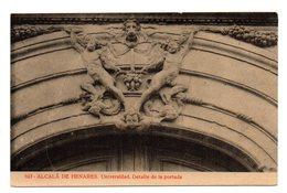 Tarjeta Postal  Alcala De Henares. Universidad. Detalle De La Portada. - Madrid