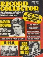 REVUE ANGLAISE RECORD COLLECTOR N° 116  De 1989 : DAVID BOWIE  , Bob Dylan   ETC ........... - Objets Dérivés