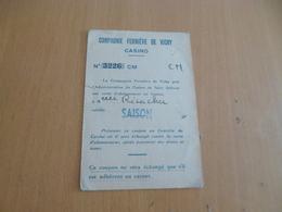 Carte D'Abonnement Compagnie Fermière De Vichy Casino - Documents Historiques
