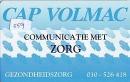 NEDERLAND CHIP TELEFOONKAART CRE 059 * Cap Volmac Communicatie Met Zorg  * Telecarte A PUCE PAYS-BAS * ONGEBRUIKT MINT - Nederland
