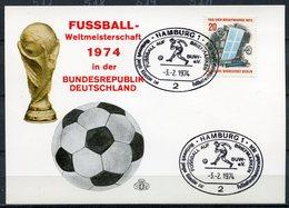 """Germany 1974 Sonderkarte Fußball WM,Soccer Mit Bln.Mi.439 Und SST""""Hamburg-Fußball Auf BM""""1 Beleg - Coppa Del Mondo"""