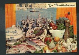 CPM - RECETTE - LA BOUILLABAISSE - Recettes (cuisine)