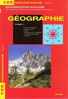 ARNAUD DOCUMENTATION SCOLAIRE N° 122 GÉOGRAPHIE TOME 1 LIVRET NEUF 16 PAGES COULEUR FERMETURE LIBRAIRIE - SITE Serbon63 - Books, Magazines, Comics