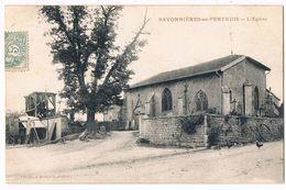 SAVONNIERES En PERTHOIS  55  L' église En 1906 - Autres Communes