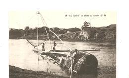 CPA Indochine Au Tonkin La Pêche Au Carrelet - Cartes Postales