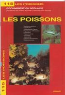 ARNAUD DOCUMENTATION SCOLAIRE N° 115 LES POISSONS LIVRET NEUF 16 PAGES COULEUR FERMETURE LIBRAIRIE - SITE Serbon63 - Books, Magazines, Comics