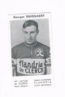 SMISSAERT Georges  Wielrenner Coureur Cycliste  Flandria - Radsport