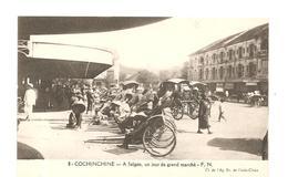 CPA Indochine Cochinchine A Saïgon, Un Jour De Grand Marché - Cartes Postales