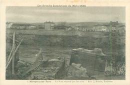 Les Grandes Inondations Du Midi -   Mirepoix Sur Tarn -  Le Pont Emporté Parles Eaux      J990 - Inondazioni