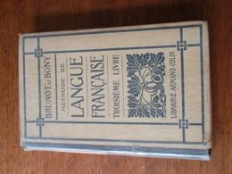 METHODE DE LANGUE FRANCAISE TROISIEME LIVRE / BRUNOT & BONY - Books, Magazines, Comics
