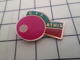 Pin414c Pin's Pins / Beau Et Rare : Thème SPORTS / PING-PONG TENNIS DE TABLE RAQUETTE BALLE CTT ATHIS - Table Tennis