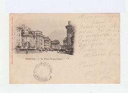 Carte Postale De Grenoble . Place Notre Dame. Timbrée Avec Mouchon 10c. Type I. (524) - Marcophilie (Lettres)