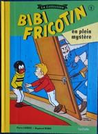 BIBI FRICOTIN - La Collection - N° 2 - Bibi Fricotin En Plein Mystère - Série Spéciale Cartonnée - Hachette - - Bibi Fricotin