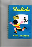 Rare Catalogue RADIOLA  SA La Radiotechnique Paris 8e Radio Télévision Autoradio Electrophone Magnéto HP Micro Pub.... - Pubblicitari