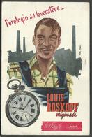 "Cartolina Pubblicitaria ""l'orologio Del Lavoratore LOUIS ROSKOPF"" - Illustratore MANCA - Pubblicitari"