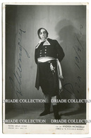 FOTO CARTOLINA AUTOGRAFO ANDREA MONGELLI L'ORCO IN IL PICCOLO MARAT OPERA LIRICA TEATRO DELLA SCALA ANNO 1939 - Autographs