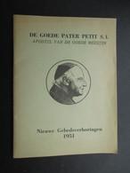 VP LIVRE RELIGION (M1810) DE GOEDE PATER PETIT S. I. (3 Vues) Nieuwe Gebedsverhoringen 1951 - Livres, BD, Revues