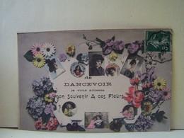 """DANCEVOIR (HAUTE MARNE) CARTE FANTAISIE. """"JE VOUS ADRESSE MON SOUVENIR & CES FLEURS"""".   100_5684b - France"""