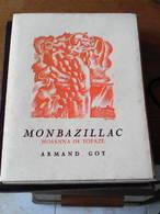 """""""Monbazillac Hosanna De Topaze"""" 1949 Armand Got 1ère édition N°54/100 Pomport Rouffignac St-Laurent-des-Vignes Colombier - Livres Dédicacés"""