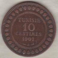 PROTECTORAT FRANCAIS. 10 CENTIMES 1907 A. BRONZE. - Tunisia