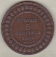 PROTECTORAT FRANÇAIS  . 5 CENTIMES 1908 A . BRONZE - Tunisie