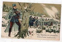 NOS TROUPES EN CAMPAGNE ARTILLERIE MONTEE OUVERTURE DU FEU SIGNE PLANIN - Oorlog 1914-18