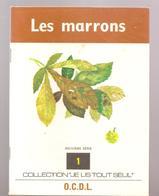 Scolaire Lecture Les Marrons Collection JE LIS TOUT SEUL 9 ème Série N°1 Des Editions O.C.D.L.de 1973 - Books, Magazines, Comics
